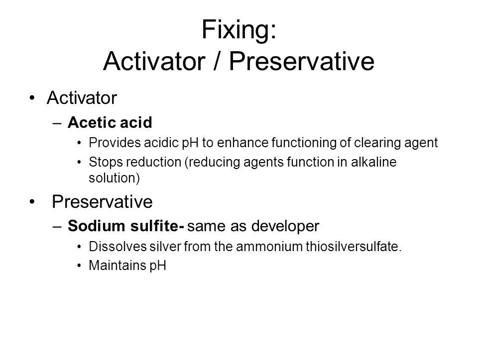Fixing: Activator / Preservative