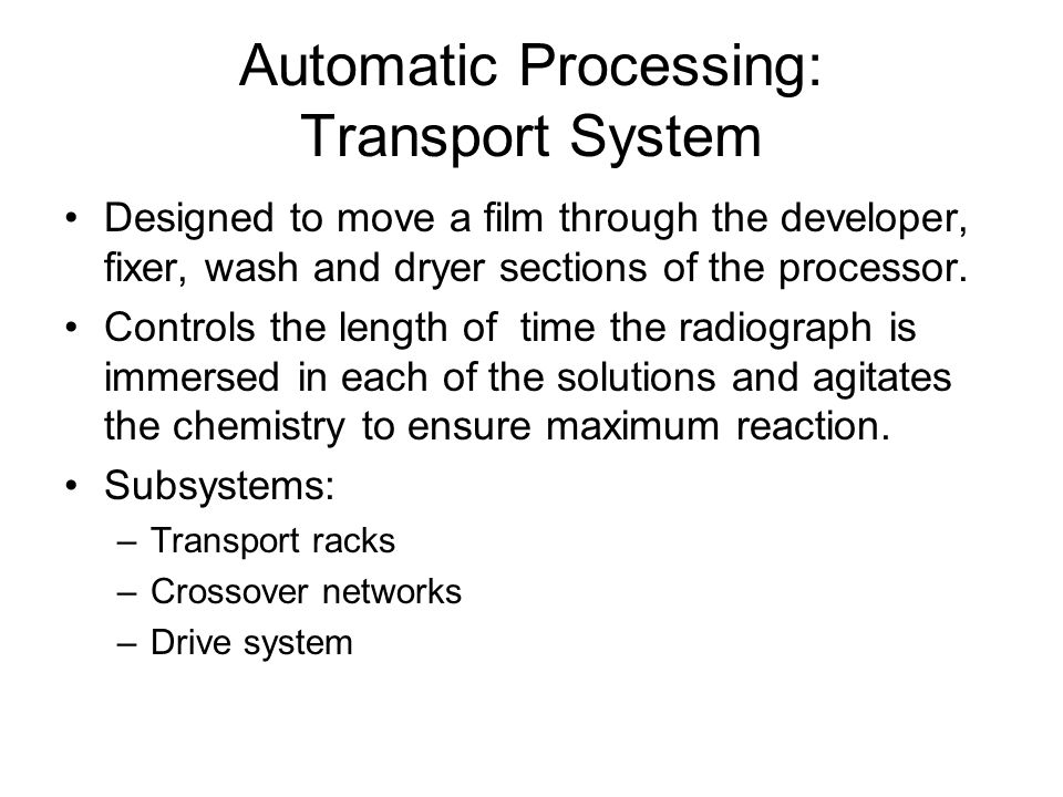 Automatic Processing: Transport System