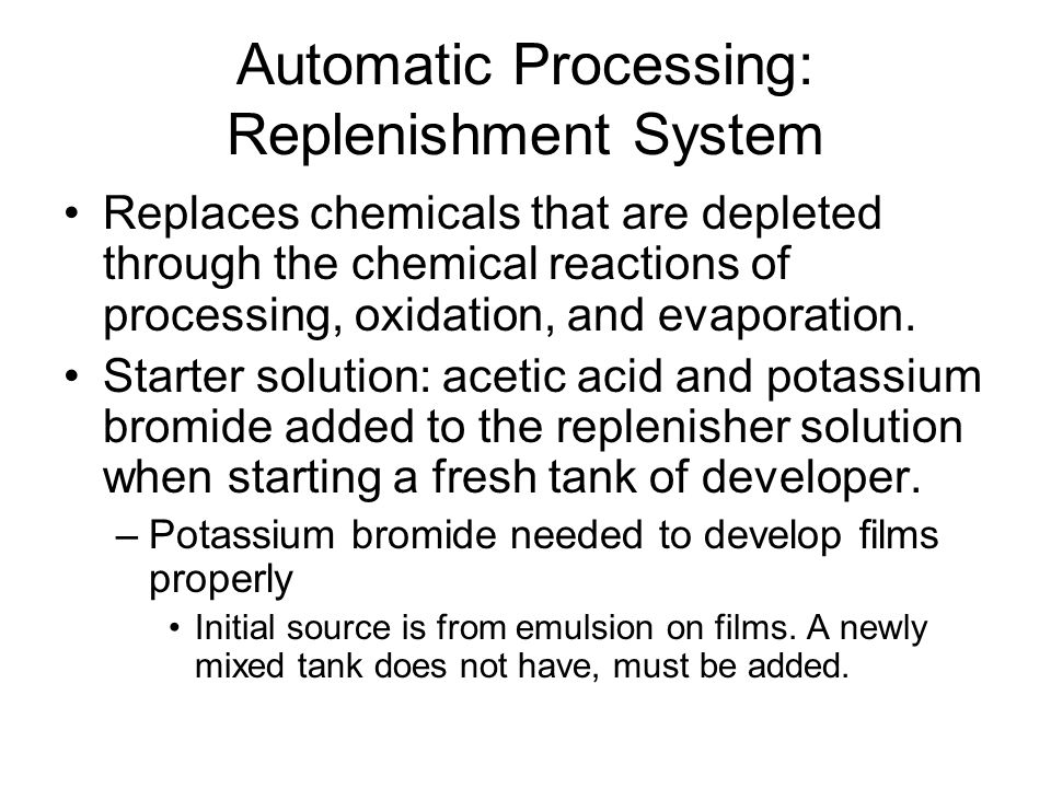 Automatic Processing: Replenishment System