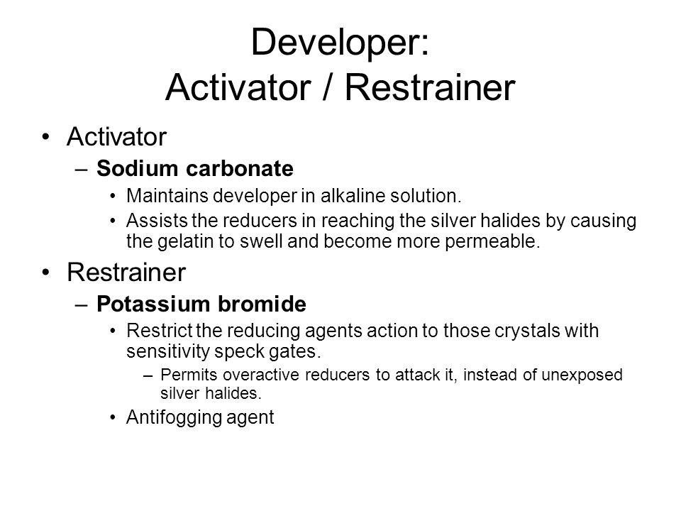 Developer: Activator / Restrainer