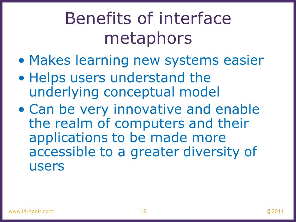 Benefits of interface metaphors