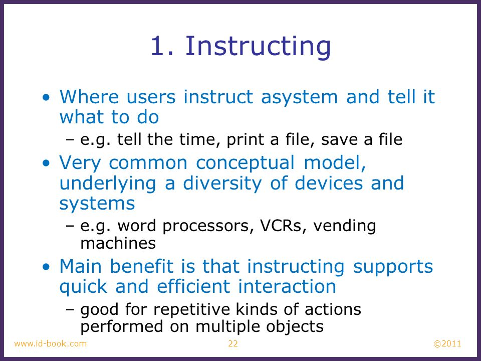 1. Instructing Where users instruct asystem and tell it what to do