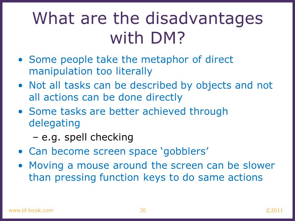 What are the disadvantages with DM