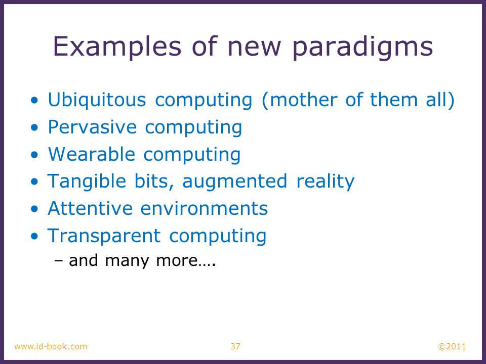 Examples of new paradigms