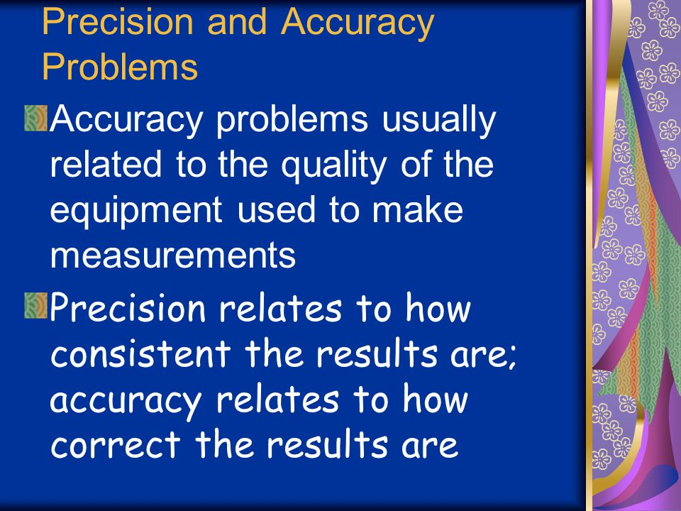 Precision and Accuracy Problems