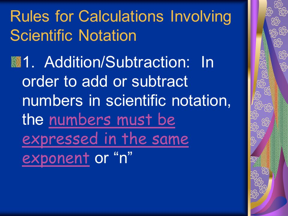 Rules for Calculations Involving Scientific Notation