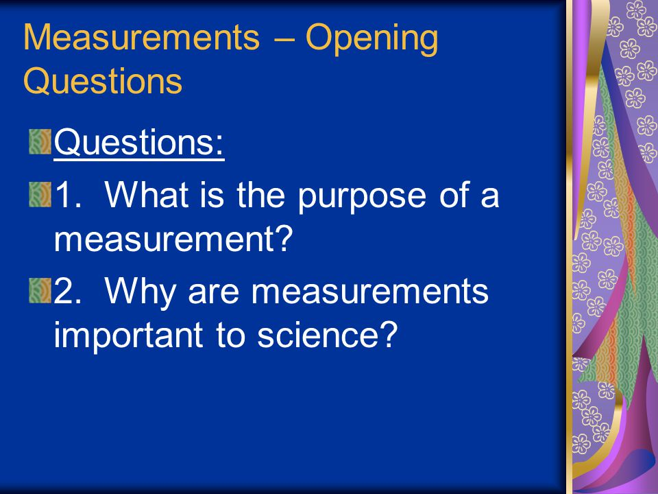 Measurements – Opening Questions