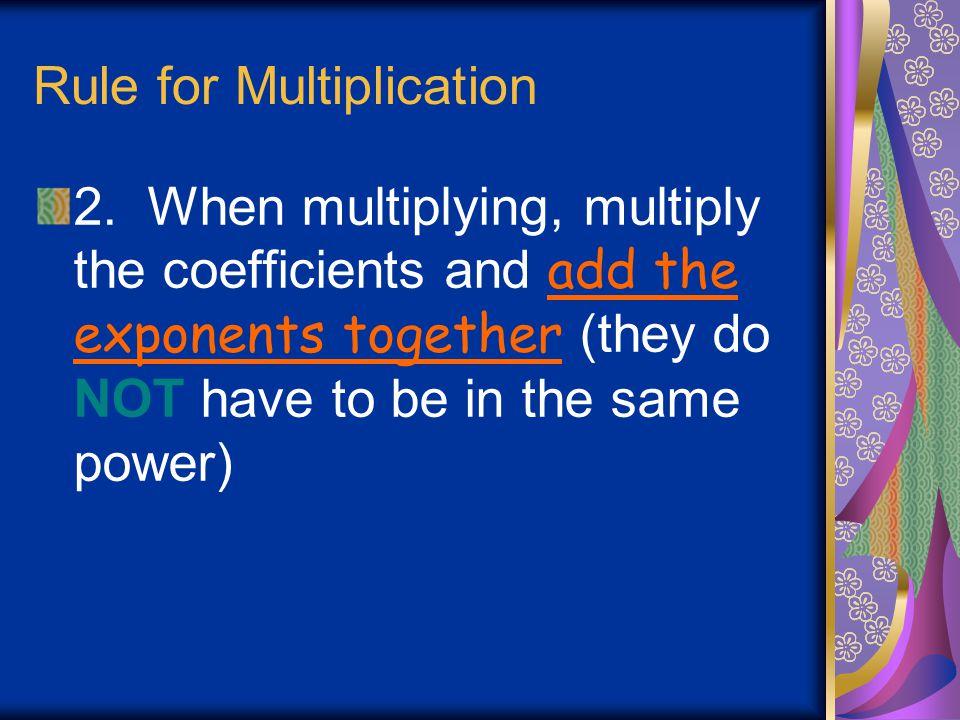 Rule for Multiplication
