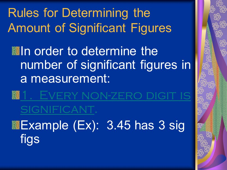 Rules for Determining the Amount of Significant Figures