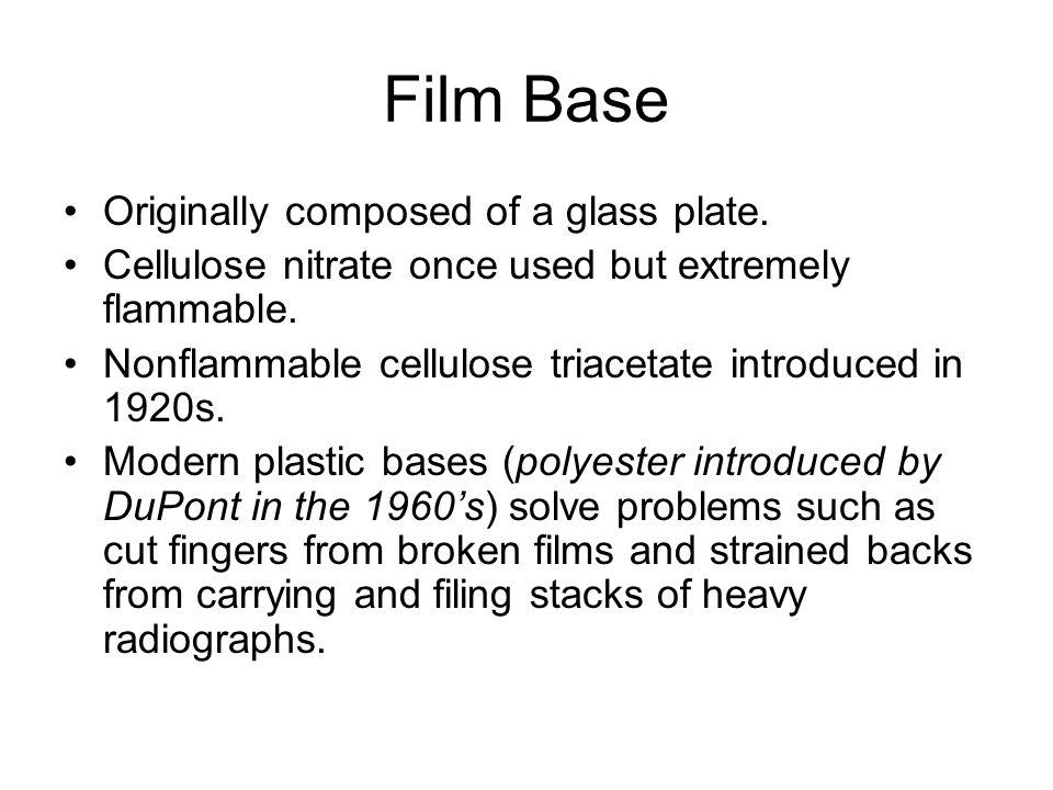 Film Base Originally composed of a glass plate.