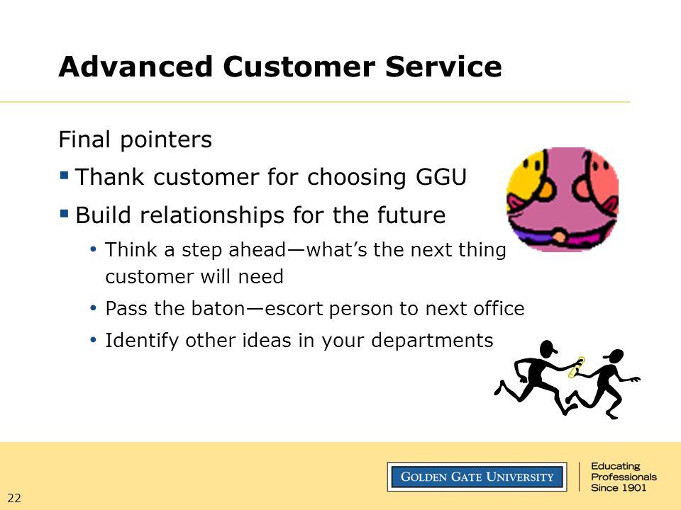 Advanced Customer Service
