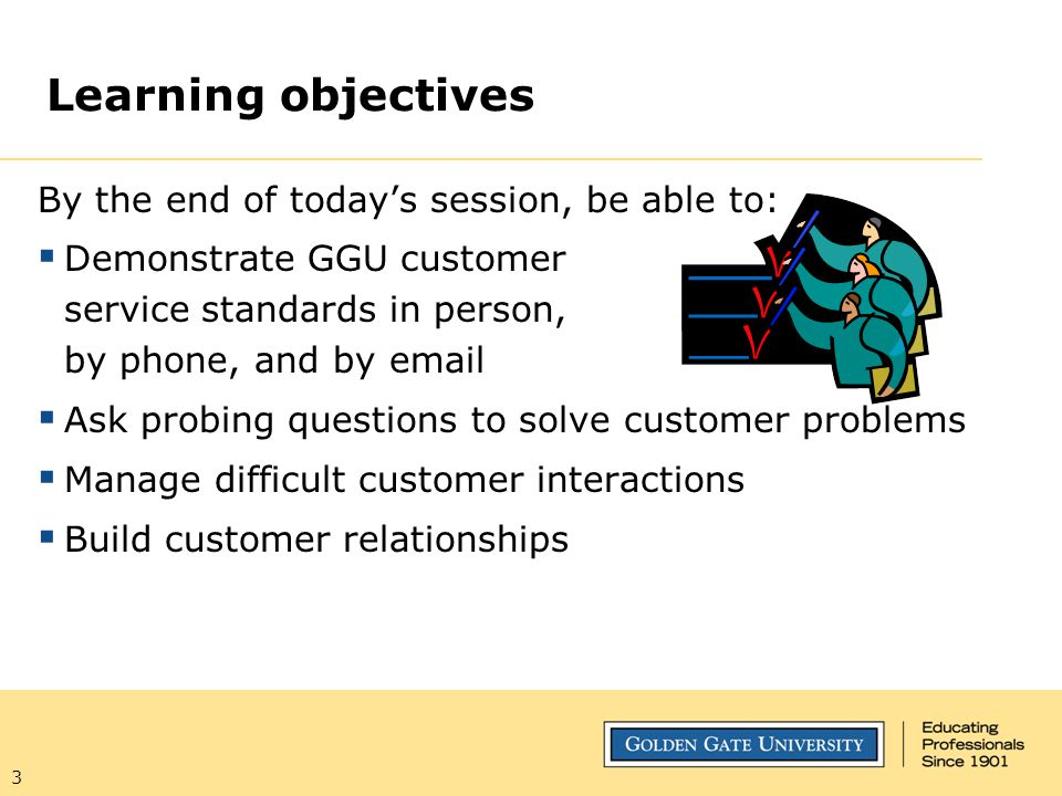Learning objectives By the end of today's session, be able to: