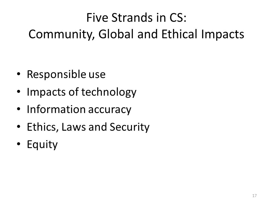 Five Strands in CS: Community, Global and Ethical Impacts