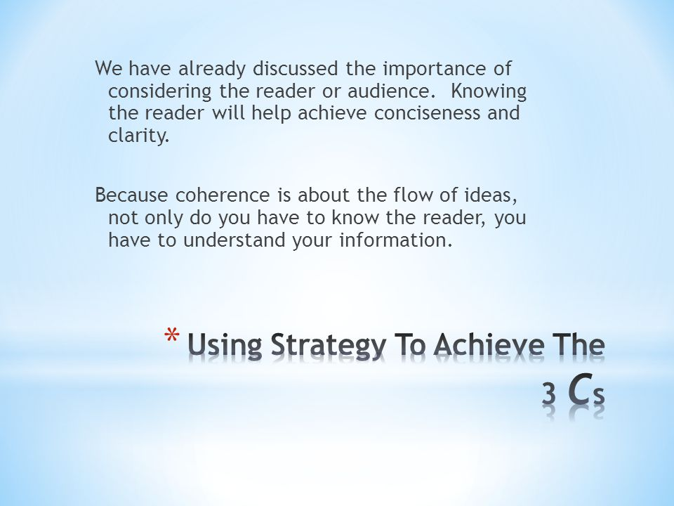 Using Strategy To Achieve The 3 Cs