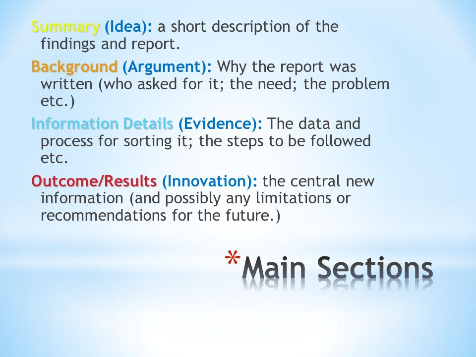 Summary (Idea): a short description of the findings and report