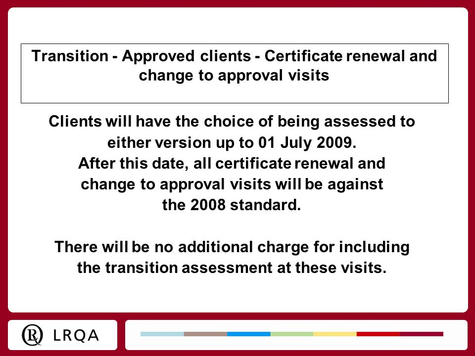 Clients will have the choice of being assessed to