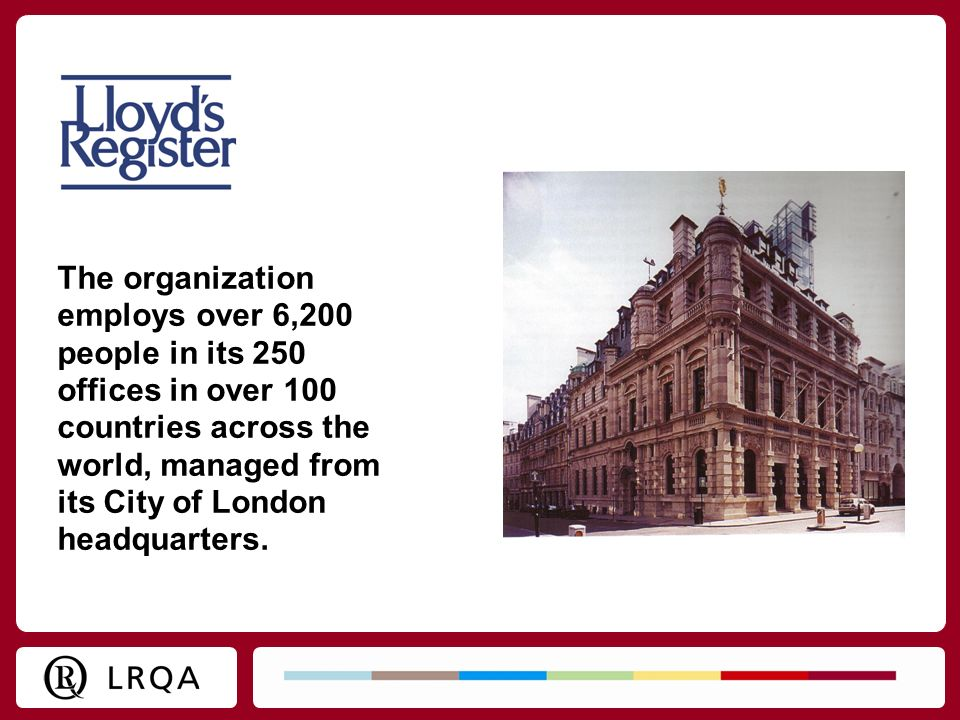 The organization employs over 6,200 people in its 250 offices in over 100 countries across the world, managed from its City of London headquarters.