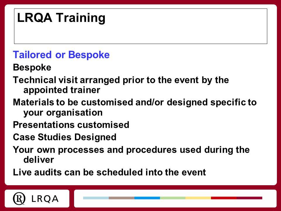 LRQA Training Tailored or Bespoke Bespoke