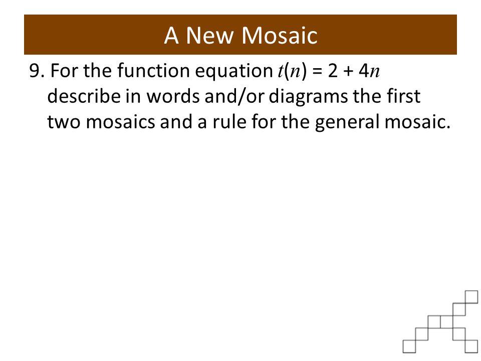 A New Mosaic 9.