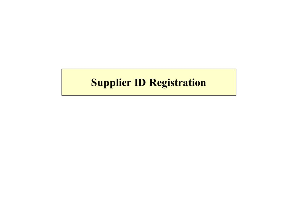 Supplier ID Registration