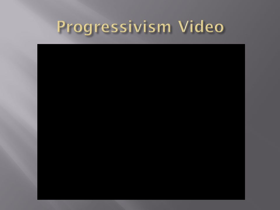 Progressivism Video