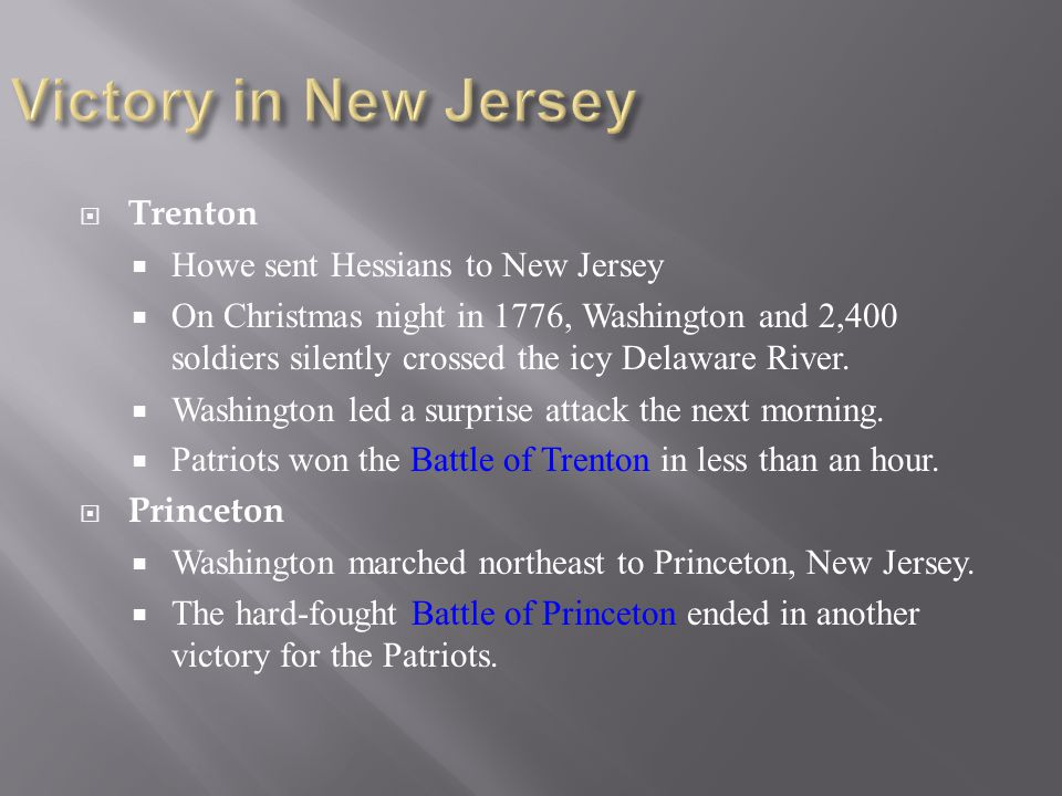 Victory in New Jersey Trenton Howe sent Hessians to New Jersey