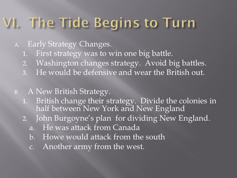 VI. The Tide Begins to Turn