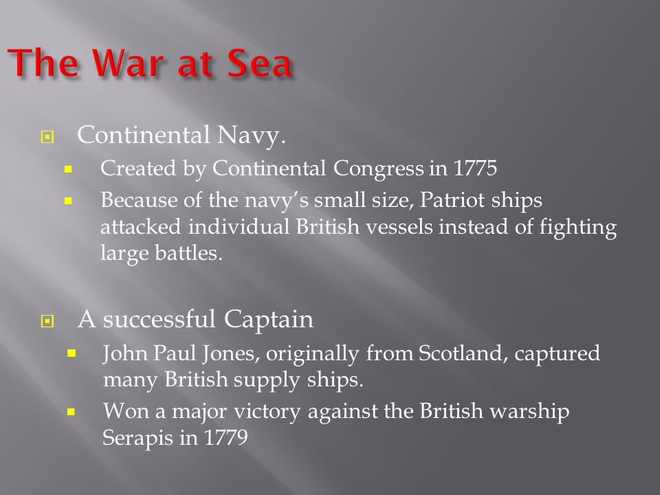 The War at Sea Continental Navy. A successful Captain