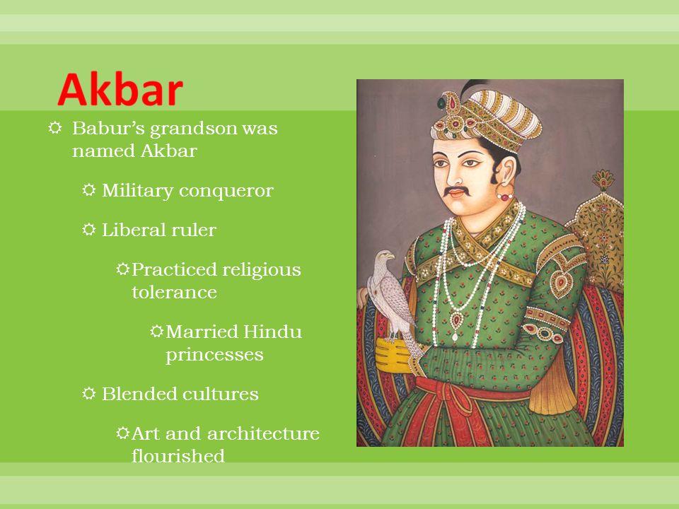 Akbar Babur's grandson was named Akbar Military conqueror