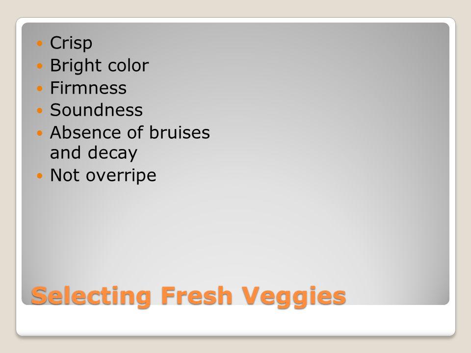 Selecting Fresh Veggies