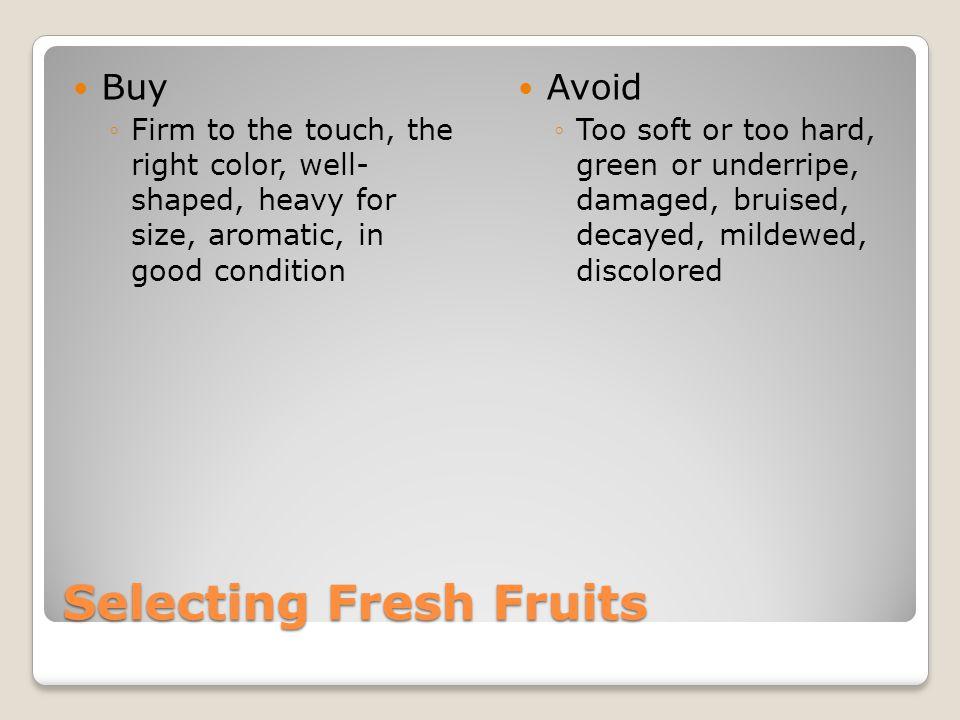 Selecting Fresh Fruits
