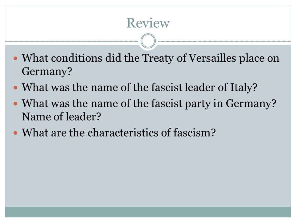 Review What conditions did the Treaty of Versailles place on Germany