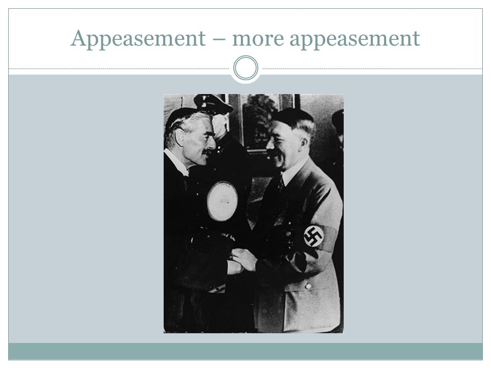 Appeasement – more appeasement