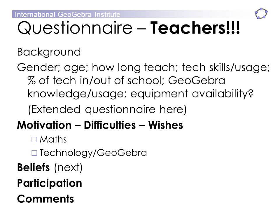Questionnaire – Teachers!!!