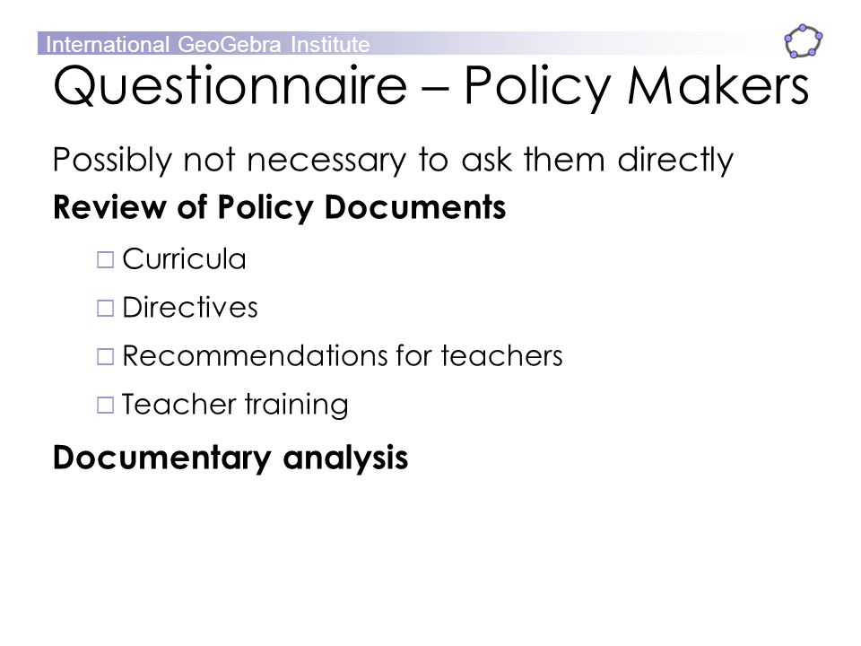 Questionnaire – Policy Makers