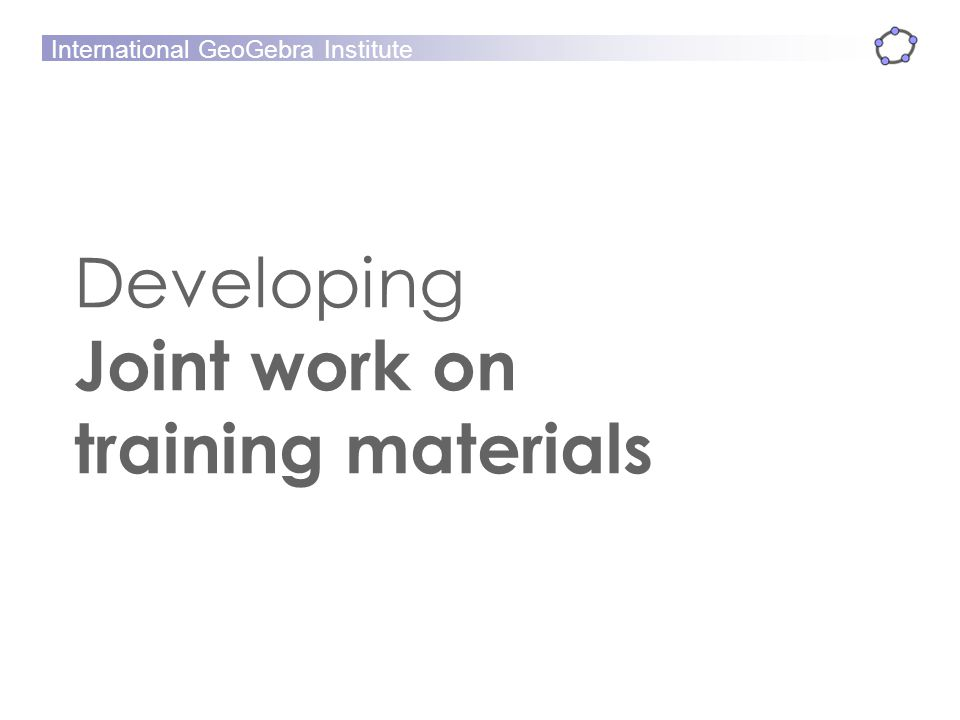 Developing Joint work on training materials