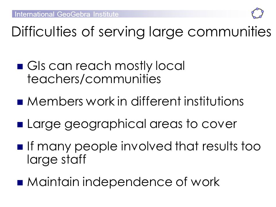 Difficulties of serving large communities
