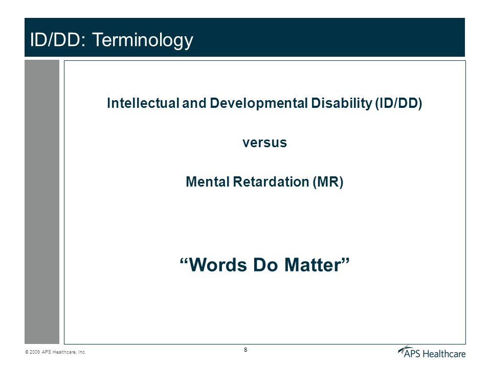 ID/DD: Terminology Words Do Matter