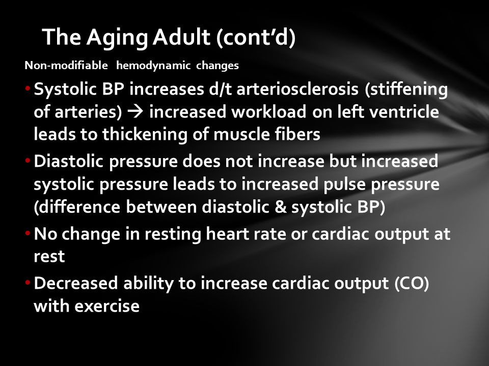 The Aging Adult (cont'd)