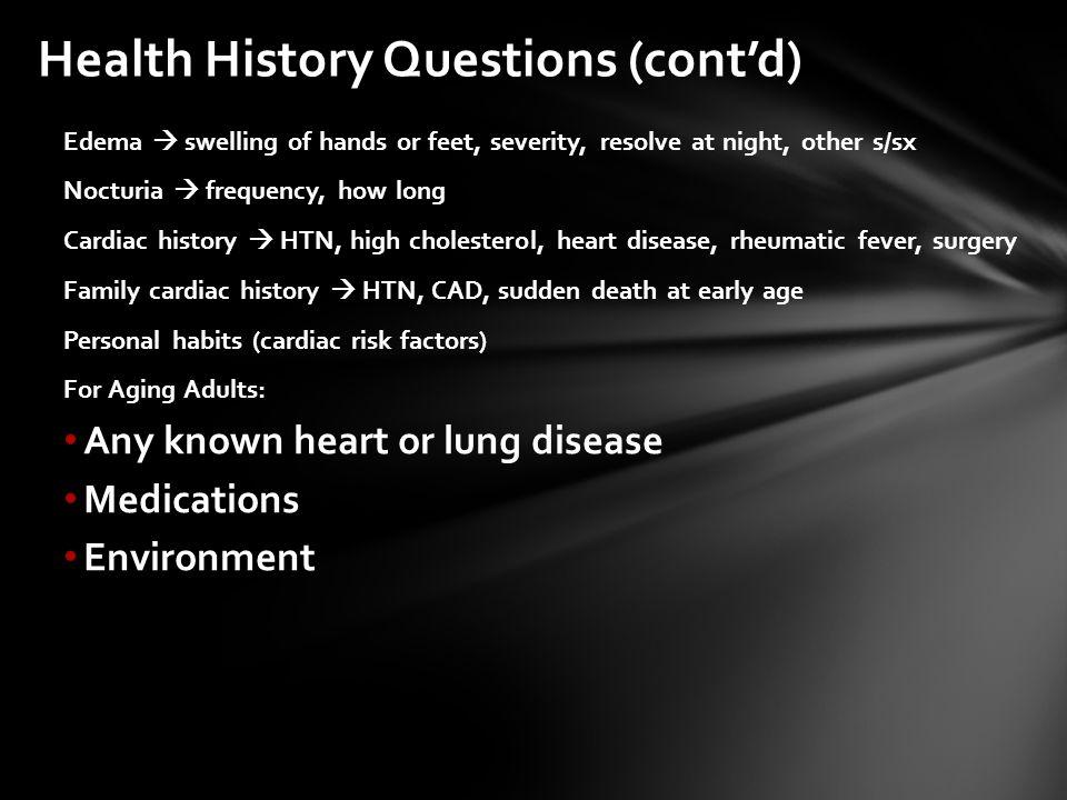 Health History Questions (cont'd)