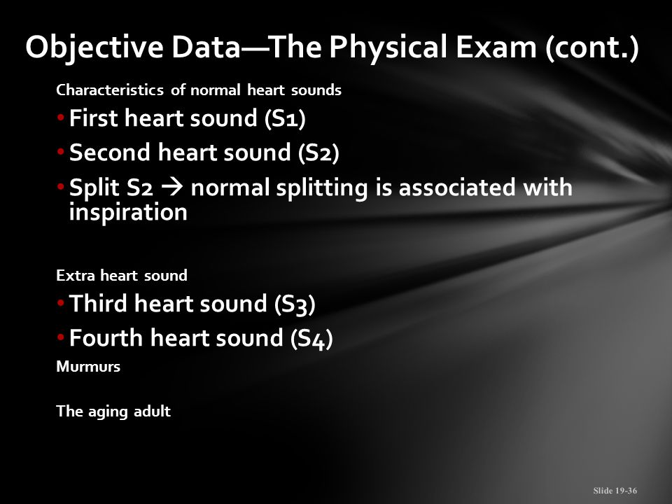 Objective Data—The Physical Exam (cont.)