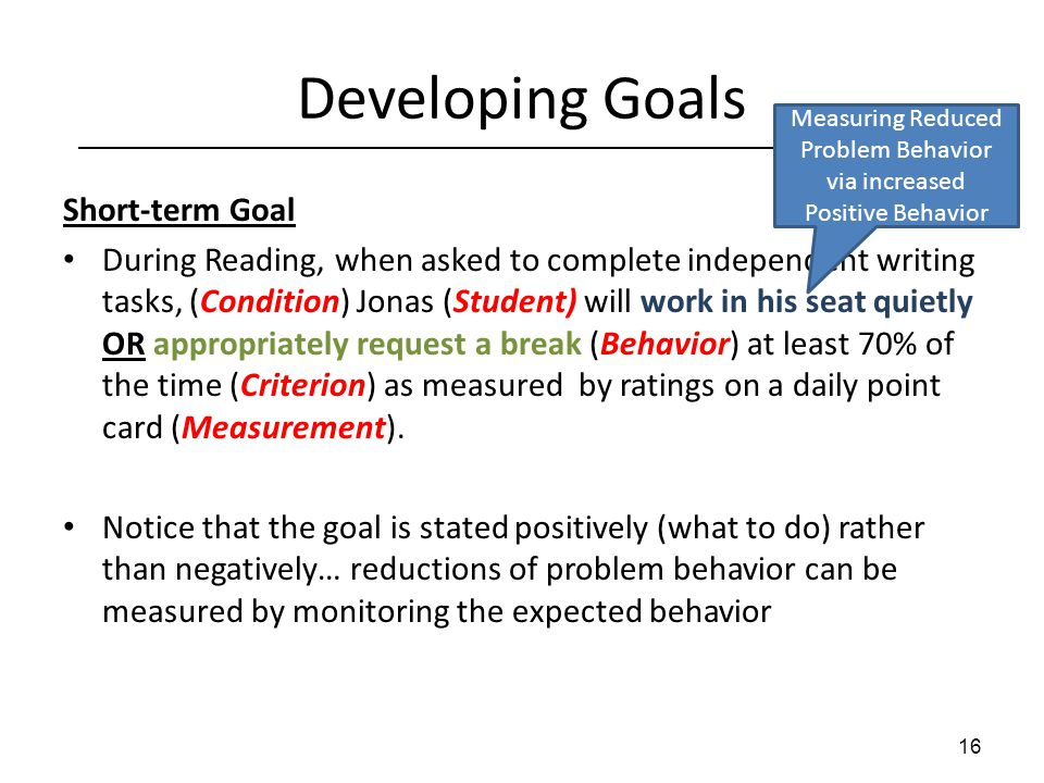 Measuring Reduced Problem Behavior via increased Positive Behavior