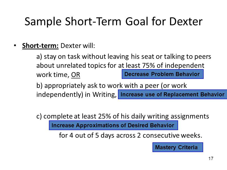 Sample Short-Term Goal for Dexter
