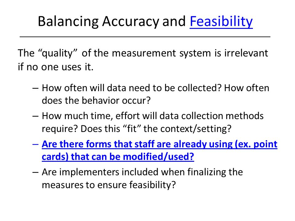 Balancing Accuracy and Feasibility