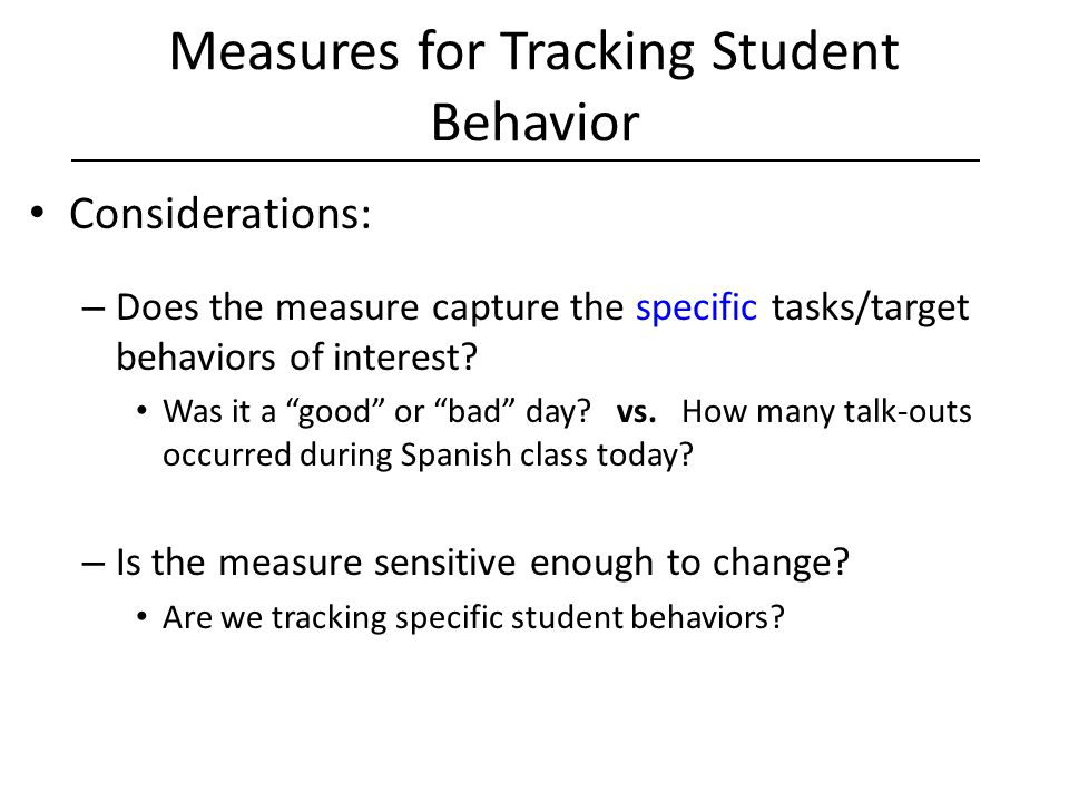 Measures for Tracking Student Behavior