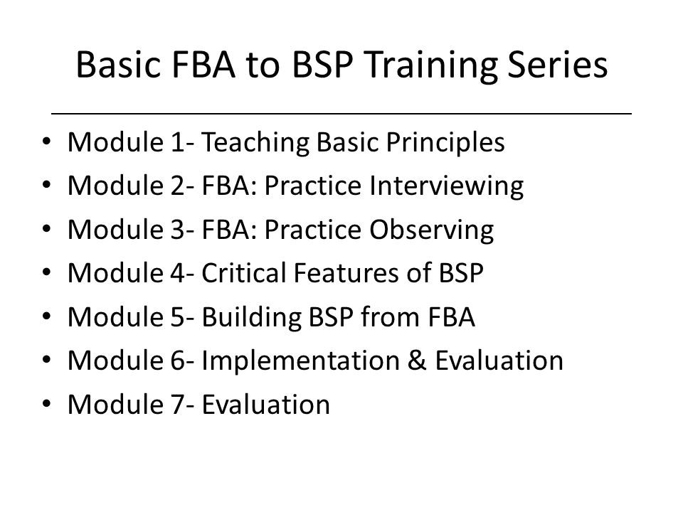 Basic FBA to BSP Training Series