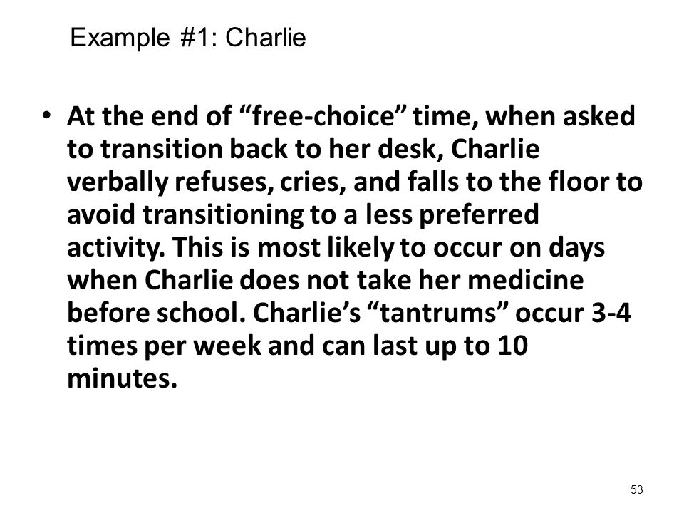 Example #1: Charlie