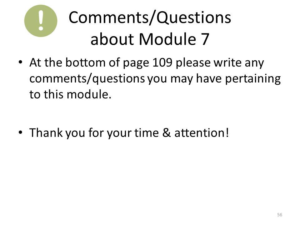 Comments/Questions about Module 7