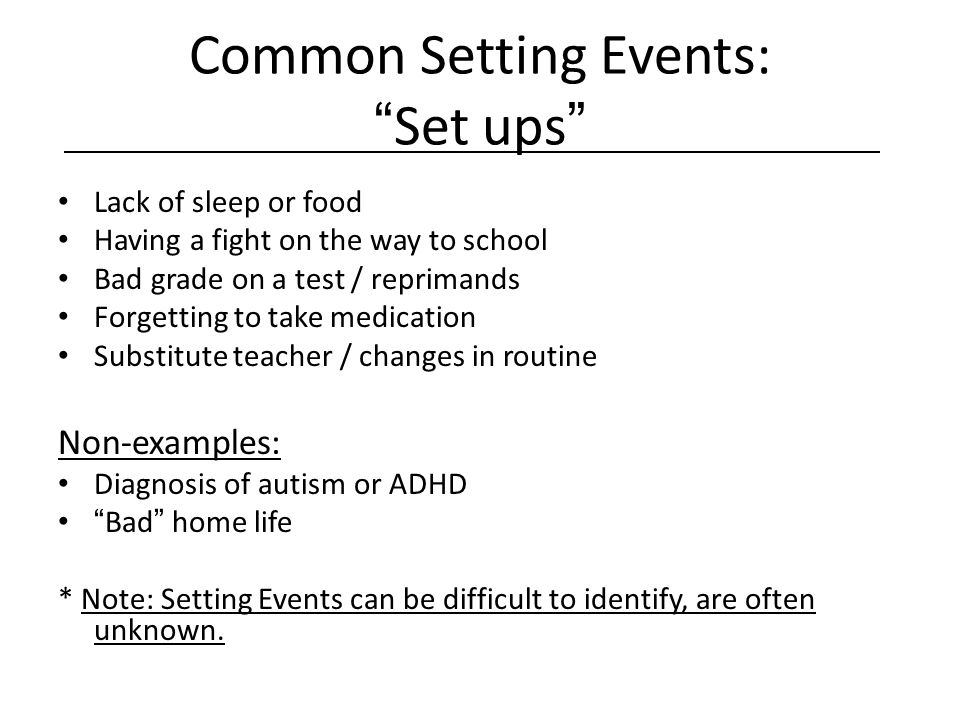 Common Setting Events: Set ups