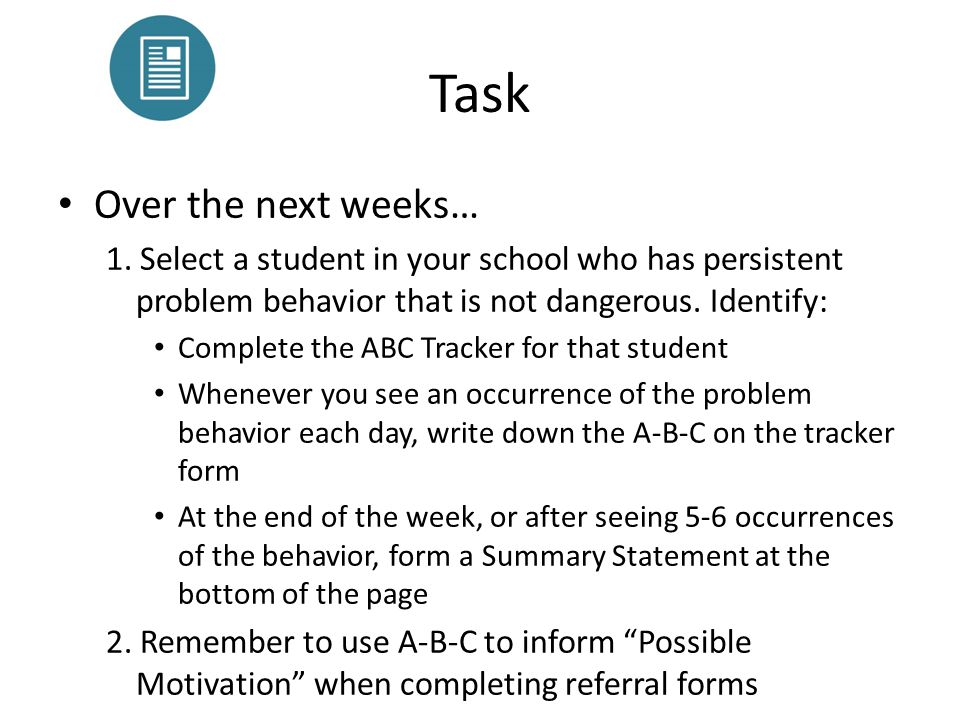 Task Over the next weeks…